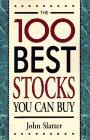 The 100 Best Stocks You Can Buy, John Slatter, 1558506500