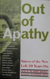 Out of Apathy: Voices of the New Left Thirty Years on