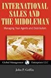 International Sales and the Middleman, John P. Griffin, 1934747505