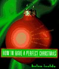 How to Have a Perfect Christmas, Helen Isolde, 0525942505