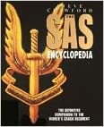 Book The Sas Encyclopedia: The Definitive Companion to the World's Crack Regiment