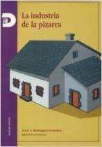 LA INDUSTRIA DE LA PIZARRA. PRECIO EN DOLARES ...
