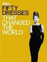 [Fifty Dresses That Changed the World [Hardcover]] (Best 50s Costumes)