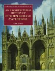 An Architectural History of Peterborough Cathedral, Reilly, Lisa A., 0198175205