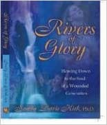 Download Rivers of Glory: Flowing Down to the Soul of a Wounded Generation PDF, azw (Kindle), ePub