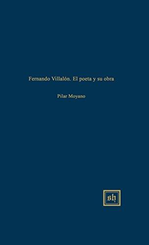 FERNANDO VILLALON: EL POETA Y SU OBRA (Scripta Humanistica) [Pilar Moyano] (Tapa Dura)