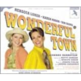 Wonderful Town: First Complete Recording (1998 Studio Cast)