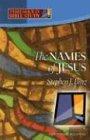 The Names of Jesus, Stephen J. Binz, 1585953156