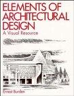 Elements of Architectural Design, Ernest E. Burden, 0471285323