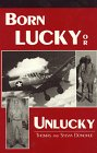 Born Lucky or Unlucky, Thomas Donohue and Sylvia Donohue, 188775072X