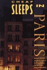 img - for Cheap Sleeps in Paris 95Ed (The Cheap Eats,Cheap Sleeps Series) book / textbook / text book