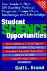 Student Science Opportunities, Gail L. Grand, 0471310883