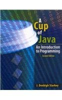 A Cup of Java: An Introduction to Programming by STARKEY DENBIGH (2009-12-29)