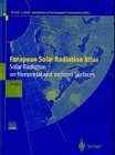 European Solar Radiation Atlas : Solar Radiation on Horizontal and Inclined Surfaces, , 3540611797