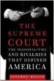 The Supreme Court: The Personalities and Rivalries That Defined America (Hardcover)