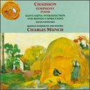 Chausson: Symphony in B Flat Major, Poeme for Violin and Orchestra / Saint-Saens: Introduction and Rondo Capriccioso for Violin and Orchestra