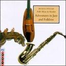 Folk Music In Sweden, Vol. 4: Adventures In Jazz & Folklore