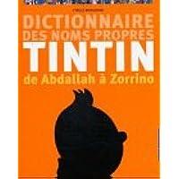 Dictionnaire des noms propres de Tintin : De Abdallah à Zorrino