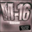 M-16 Riddim