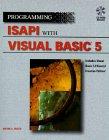 Program Isapi with Visual Basic 5, Wayne Freeze, 0761509143