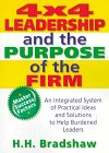 4X4 Leadership and the Purpose of the Firm, Bradshaw, H. H. and Winston, William, 0789004445