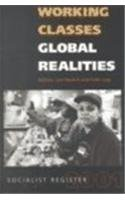 Working Classes, Global Realities: Socialist Register 2001