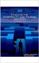 Ethics in the Hospitality and Tourism Industry [2008] 2 Ed. Karen Lieberman, Bruce Nissen