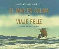 El Mar En Calma Y Feliz Viaje (Coleccion