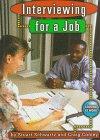 Interviewing for a Job, Stuart B. Schwartz and Craig Conley, 1560657146