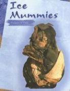 Ice Mummy (Ice Mummies: Frozen in Time)