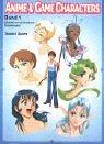 Anime & Game Characters, Bd.1, Einfühlung für Anfänger und darüberhinaus