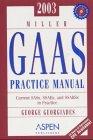 Miller GAAS Practice Manual 2003 9780735532625