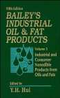Bailey's Industrial Oil and Fat Products, Industrial and Consumer Nonedible Products from Oils and Fats (Bailey's Indust