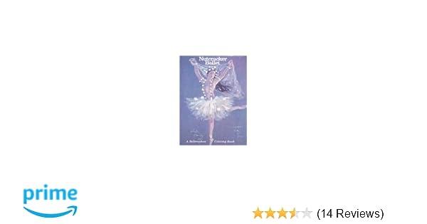 Nutcracker Ballet-Coloring Book (A Bellerophon coloring book ...
