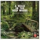 Walk in the Deep Woods