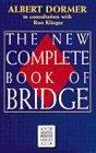 The New Complete Book of Bridge, Albert Dormer, 0575060840
