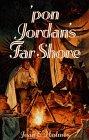 img - for Pon Jordan's Far Shore (Weldon Oaks Series) book / textbook / text book