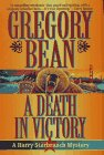 A Death in Victory, Gregory Bean, 0312155123