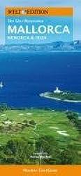 WELT EDITION Holiday GolfGuide Mallorca: Der Golf-Reiseführer zu den Golfplätzen auf Mallorca sowie Menorca und Ibiza