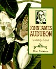 John James Audubon, Wildlife Artist (First Book)