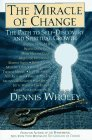 The Miracle of Change, Dennis Wholey, 0671518917