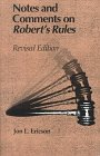 Notes and Comments on Robert's Rules, Revised Edition