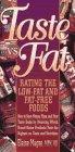 Taste vs. Fat, Elaine Moquette-Magee, 1565611098