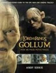 The Lord of the Rings: Gollum: How We Made Movie Magic