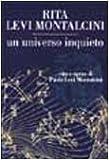 Un universo inquieto : vita e opere di Paola Levi Montalcini