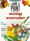 img - for Mixing Colors (Barron's Learning to Paint) book / textbook / text book