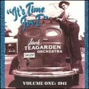 It's Time for Tea Jack Teagarden Orchestra Volume One : 1941