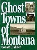 Ghost Towns of Montana (The Pruett Series)