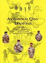 An Imperial Qing Tradition, Humphrey K. F. Hui and Christopher Sin, 9627502111