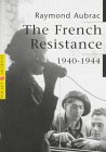The French Resistance: 1940-1944 (Pocket Archives Series)
